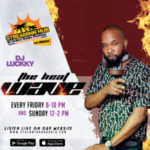 """The """"Heatwave"""" with Dj Luckky"""