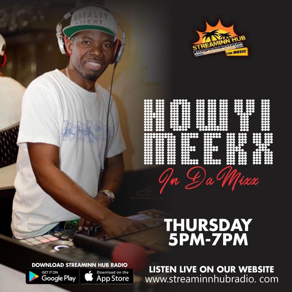 In Da Mixx with Howyi Meekx