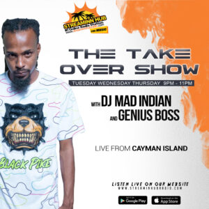 The Take Over Show With DJ Mad Indian and Genius Boss
