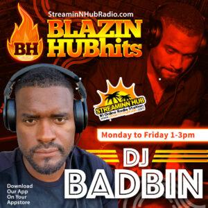 Blazing HUBB Hitz With Dj Badbin