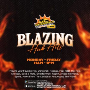 BLAZIN' HUB HITS! – Dropping the hottest music selection from hip-hop, R&B, soul, pop, reggae dancehalL…